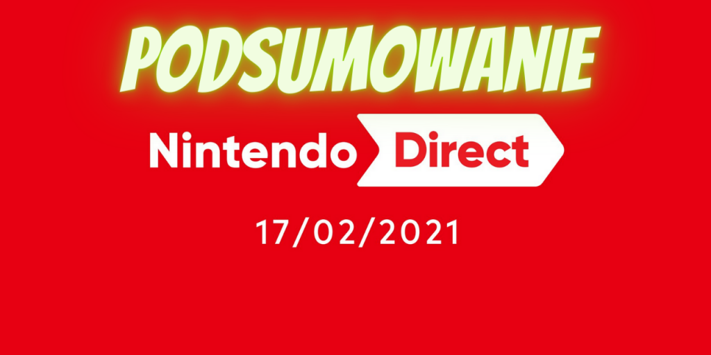 Nintendo Direct Luty 2021